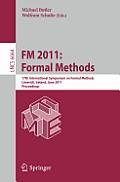 FM 2011: Formal Methods: 17th International Symposium on Formal Methods, Limerick, Ireland, June 20-24, 2011, Proceedings