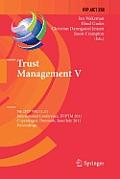 Trust Management V: 5th Ifip Wg 11.11 International Conference, Ifiptm 2011, Copenhagen, Denmark, June 29 - July 1, 2011, Proceedings