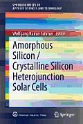 Amorphous Silicon / Crystalline Silicon Heterojunction Solar Cells