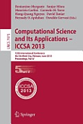 Computational Science and Its Applications -- Iccsa 2013: 13th International Conference, Iccsa 2013, Ho Chi Minh City, Vietnam, June 24-27, 2013, Proc