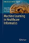 Machine Learning in Healthcare Informatics