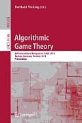 Algorithmic Game Theory: 6th International Symposium, Sagt 2013, Aachen, Germany, October 21-23, 2013, Proceedings