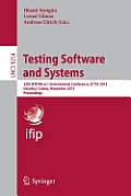 Testing Software and Systems: 25th Ifip Wg 6.1 International Conference, Ictss 2013, Istanbul, Turkey, November 13-15, 2013, Proceedings