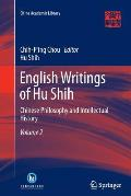 English Writings of Hu Shih: Chinese Philosophy and Intellectual History (Volume 2)