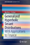 Generalized Hyperbolic Secant Distributions With Applications to Finance
