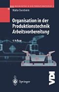 Organisation in Der Produktionstechnik 3: Arbeitsvorbereitung