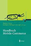 Handbuch Mobile-Commerce: Technische Grundlagen, Marktchancen Und Einsatzm?glichkeiten