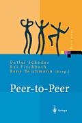 Peer-To-Peer: ?konomische, Technologische Und Juristische Perspektiven