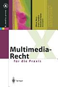 Multimedia-Recht F?r Die Praxis