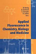 Applied Fluorescence in Chemistry, Biology and Medicine
