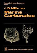 Recent Sedimentary Carbonates: Part 1 Marine Carbonates