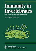 Immunity in Invertebrates: Cells, Molecules, and Defense Reactions