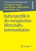 Kulturspezifik in Der Europ?ischen Wirtschaftskommunikation