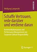 Schaffe Vertrauen, Rede Dar?ber Und Verdiene Daran: Kommunikationspraxis Und Performance Measurement Von Corporate Cultural Responsibility