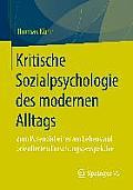 Kritische Sozialpsychologie Des Modernen Alltags: Zum Potenzial Einer Am Lebenslauf Orientierten Forschungsperspektive