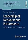 Leadership of Networks and Performance: A Qualitative and Quantitative Analysis