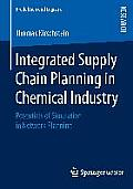 Integrated Supply Chain Planning in Chemical Industry: Potentials of Simulation in Network Planning