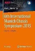 6th International Munich Chassis Symposium 2015: Chassis.Tech Plus