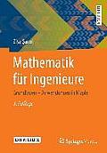 Mathematik F?r Ingenieure: Grundlagen - Anwendungen in Maple