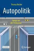 Autopolitik: Europa VOR Der T-Kreuzung