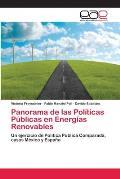 Panorama de Las Politicas Publicas En Energias Renovables