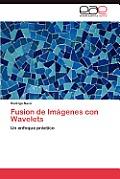 Fusion de Imagenes Con Wavelets