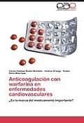 Anticoagulacion Con Warfarina En Enfermedades Cardiovasculares