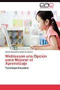Weblesson Una Opcion Para Mejorar El Aprendizaje