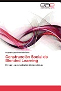Construccion Social de Blended Learning