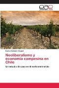 Neoliberalismo y Economia Campesina En Chile