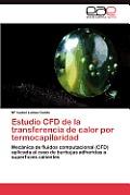 Estudio Cfd de La Transferencia de Calor Por Termocapilaridad