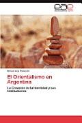 El Orientalismo En Argentina