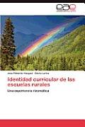 Identidad Curricular de Las Escuelas Rurales