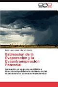 Estimacion de La Evaporacion y La Evapotranspiracion Potencial