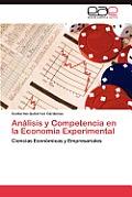 Analisis y Competencia En La Economia Experimental