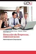 Direccion de Empresas. Administracion