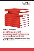 Estrategia Para La Preparacion de Docentes de Estudios Juridicos