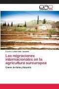 Las Migraciones Internacionales En La Agricultura Sureuropea