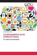 La Bioquimica En La Cultura Fisica