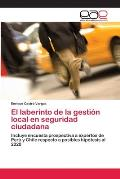 El Laberinto de La Gestion Local En Seguridad Ciudadana