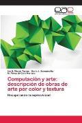 Computacion y Arte: Descripcion de Obras de Arte Por Color y Textura