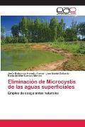 Eliminacion de Microcystis de Las Aguas Superficiales