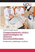 Comportamiento Clinico Epidemiologico de Lesiones Bucomaxilofaciales