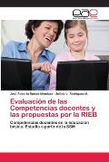 Evaluacion de Las Competencias Docentes y Las Propuestas Por La Rieb