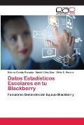Datos Estadisticos Escolares En Tu Blackberry