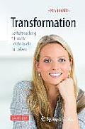 Transformation - Selbstcoaching Fur Mehr Leichtigkeit Im Leben