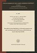 Entwicklung Einer Methode Zur Informationsgewinnung Und -Verarbeitung F?r Die Planung Und Entwicklung Neuer Industrieprodukte