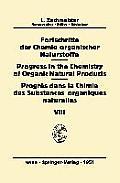 Fortschritte Der Chemie Organischer Naturstoffe / Progress in the Chemistry of Organic Natural Products / Progr?s Dans La Chimie Des Substances Organi