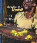 Here Are the Lemons: Rainer Fetting