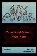 Gay Power Taylor Mead Columns 1969 - 1970